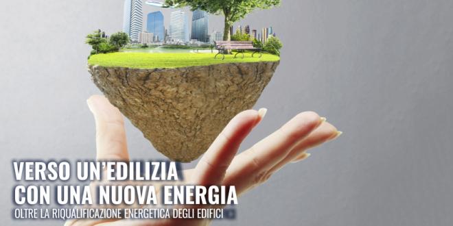 Verso un'edilizia con una nuova energia